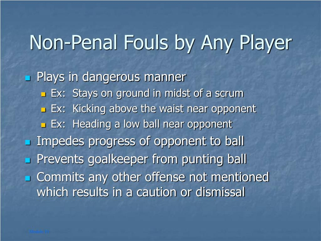 Non-Penal Fouls by Any Player