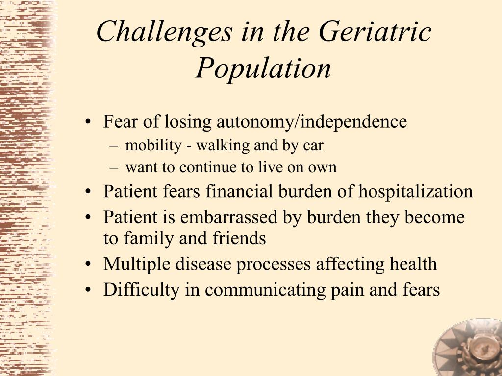 Challenges in the Geriatric Population