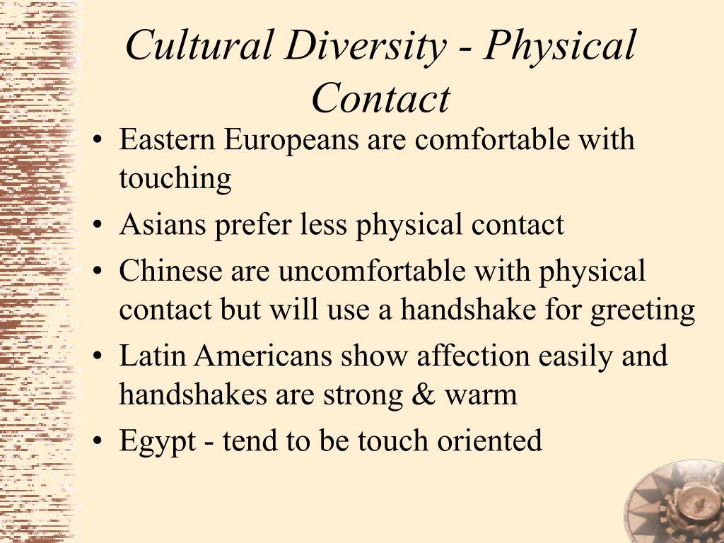Cultural Diversity - Physical Contact