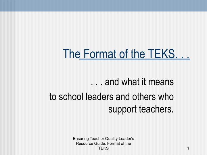 The format of the teks l.jpg
