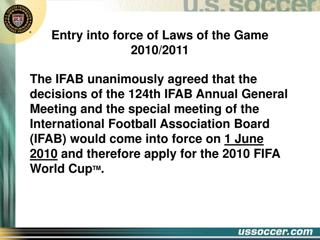 Entry into force of Laws of the Game 2010/2011