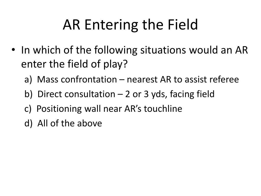 AR Entering the Field