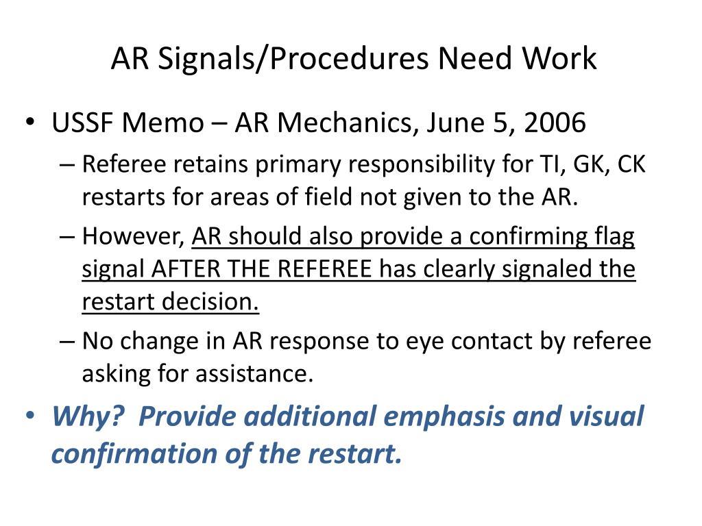 AR Signals/Procedures Need Work