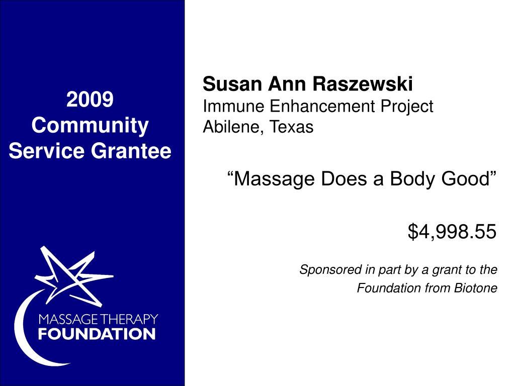 2009 Community Service Grantee