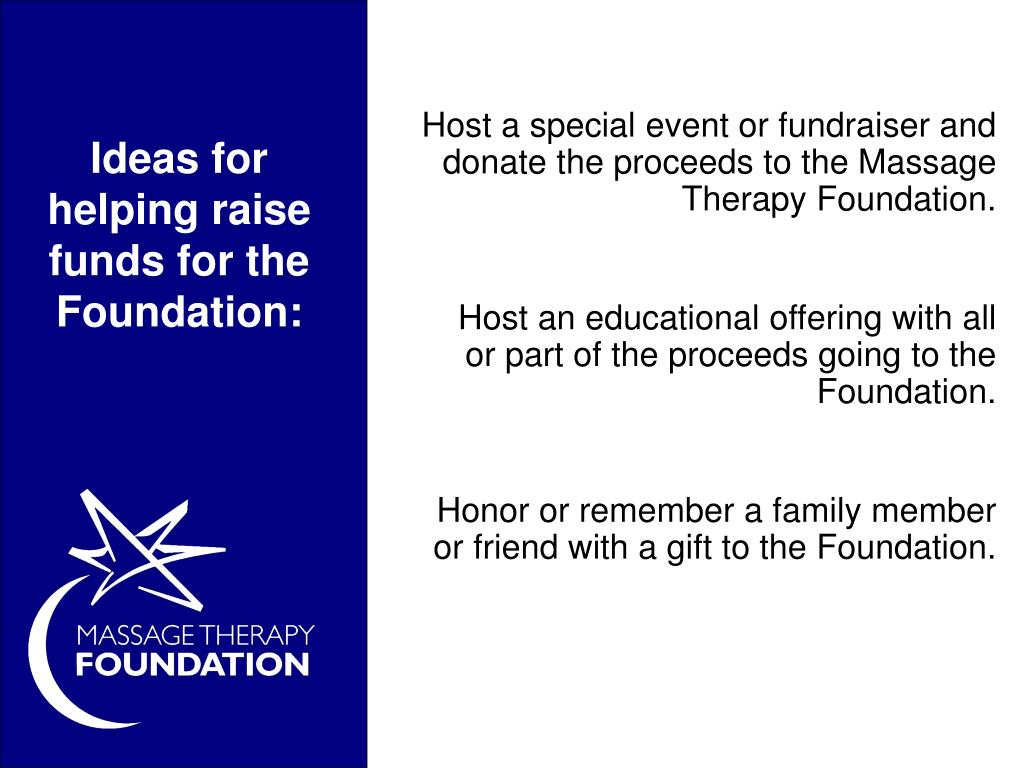 Ideas for helping raise funds for the Foundation: