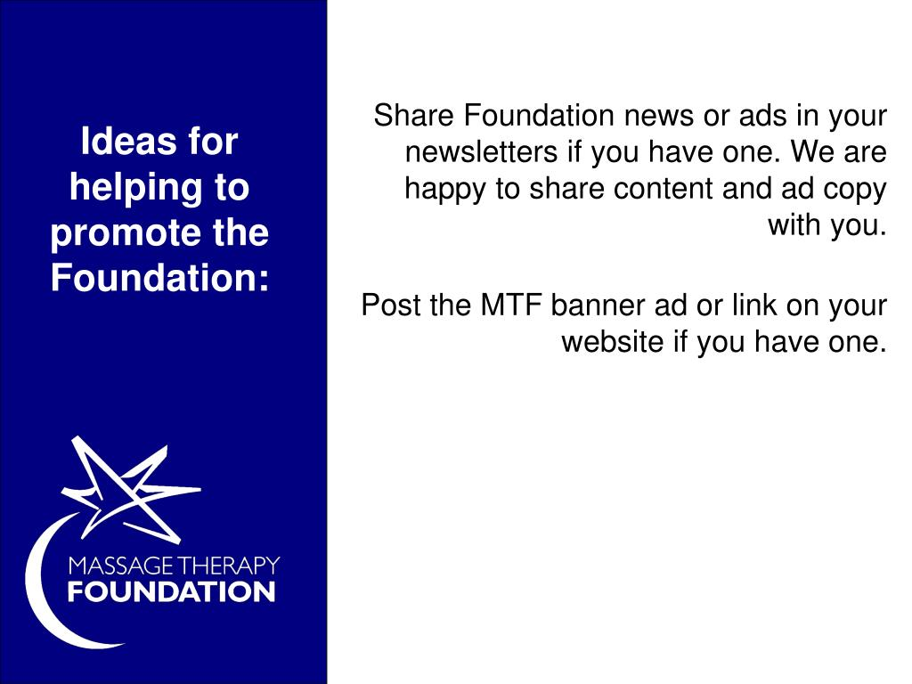 Ideas for helping to promote the Foundation: