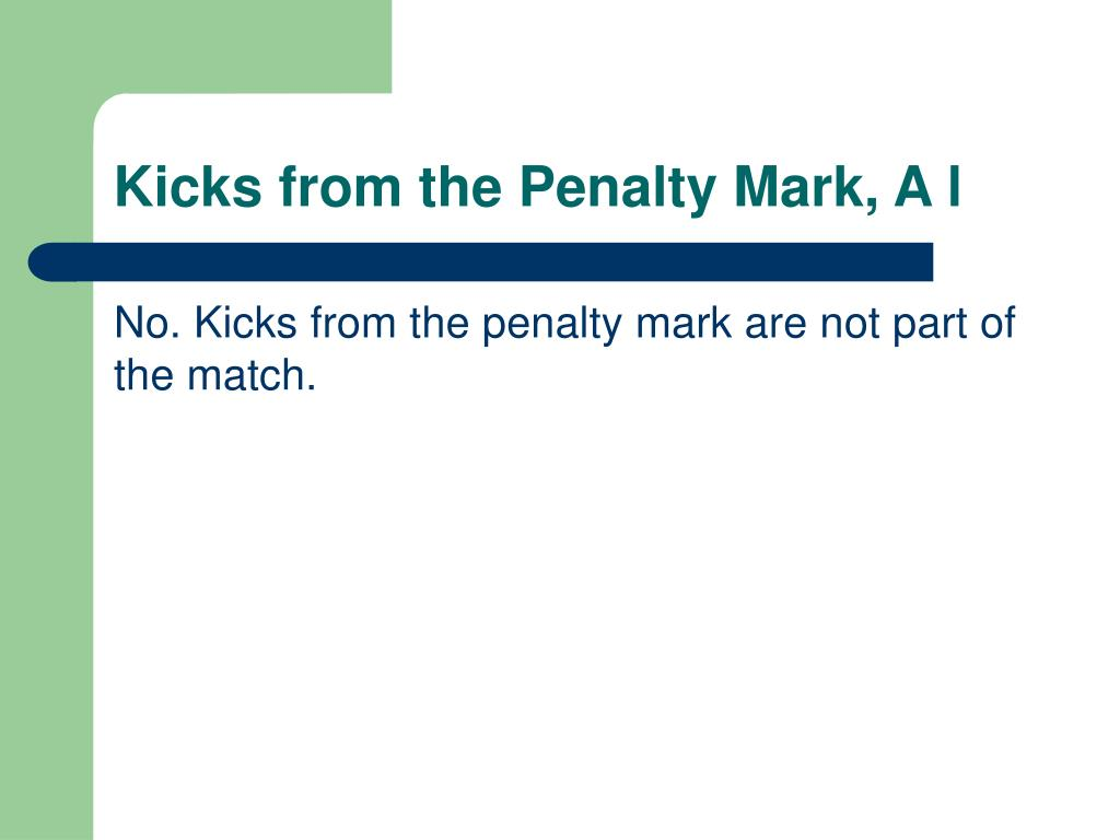 Kicks from the Penalty Mark, A l