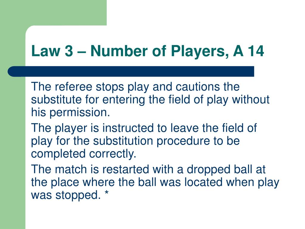 Law 3 – Number of Players, A 14
