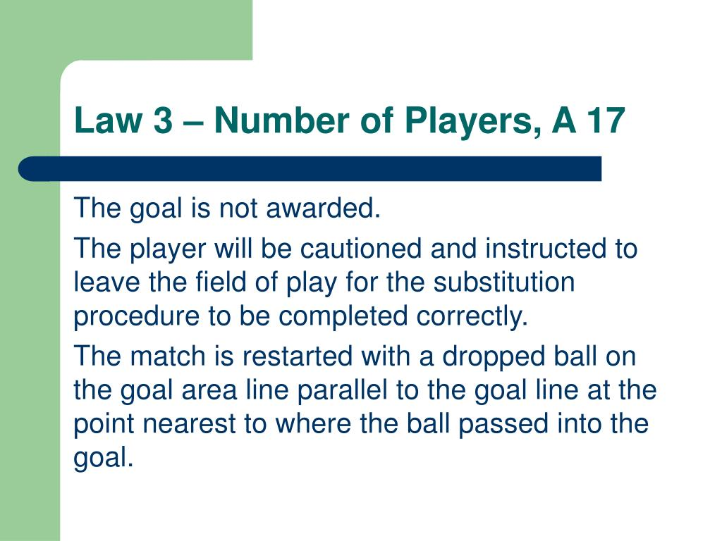 Law 3 – Number of Players, A 17
