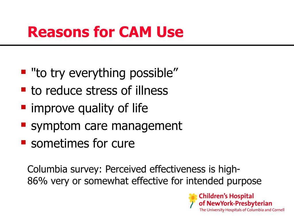 Reasons for CAM Use