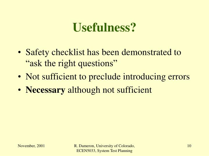 Usefulness?