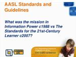 aasl standards and guidelines