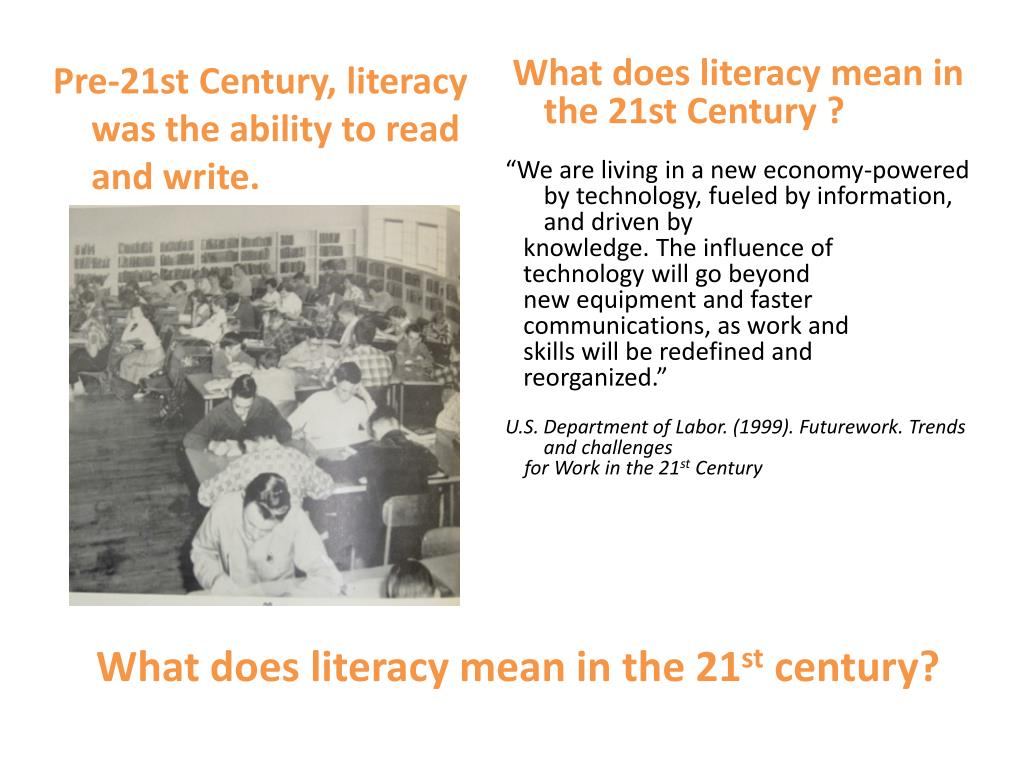 What does literacy mean in the 21