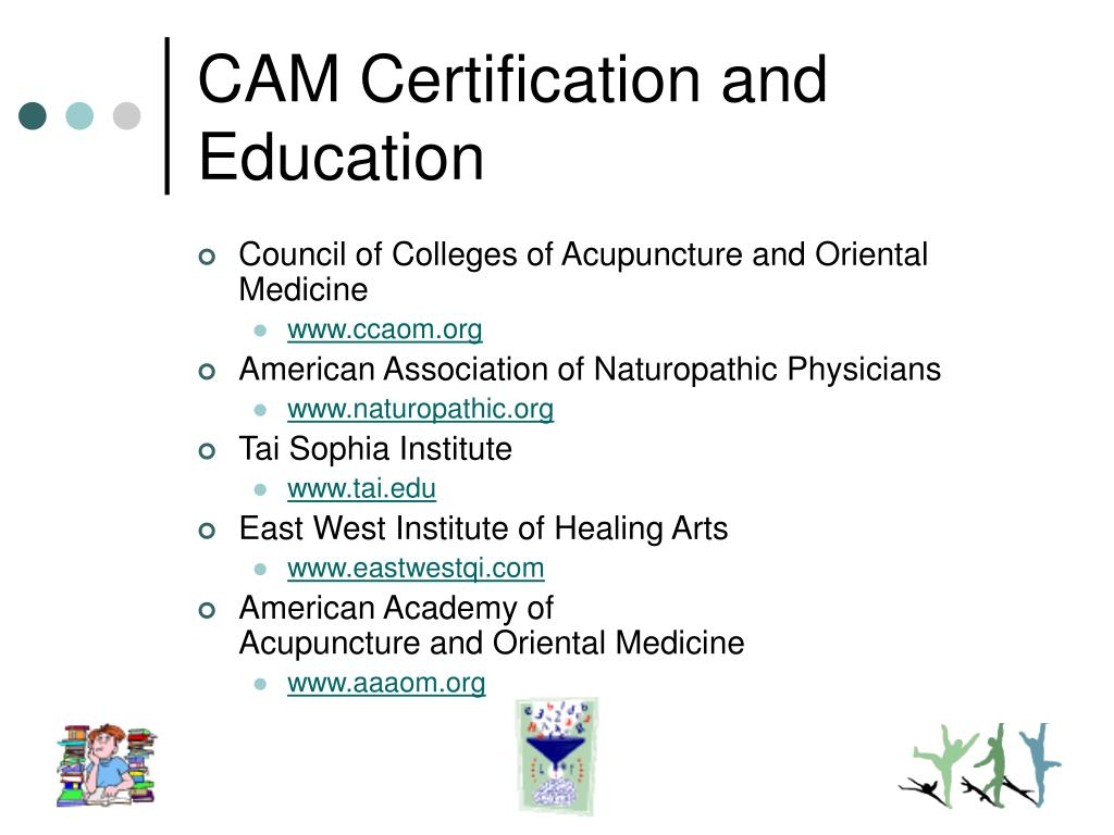 CAM Certification and Education