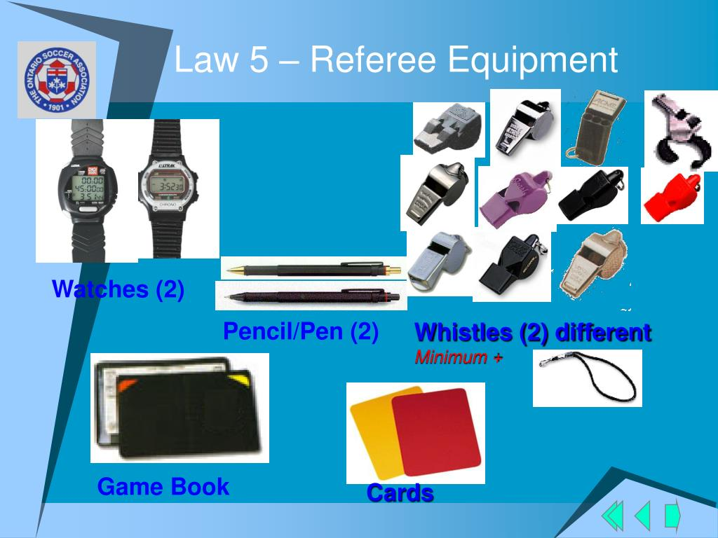 Law 5 – Referee Equipment