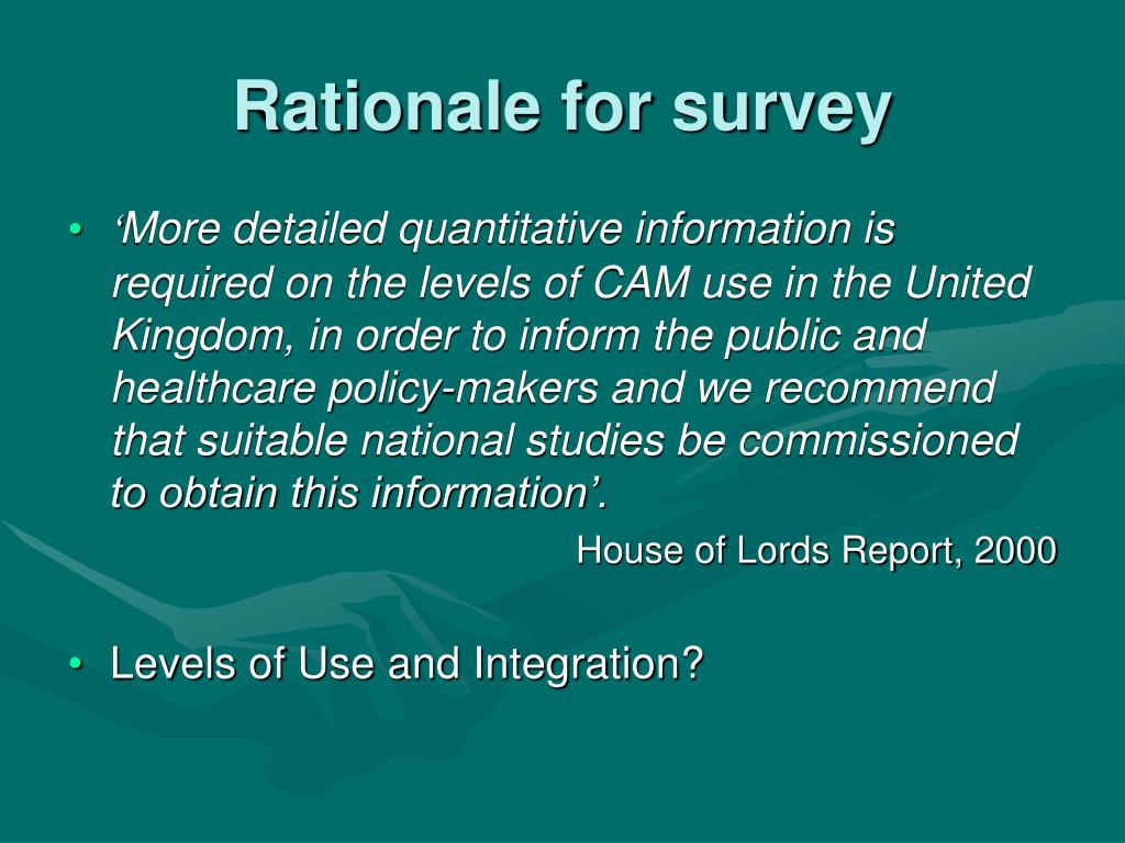 Rationale for survey
