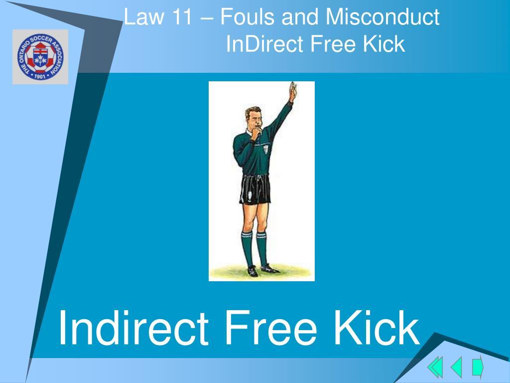 Indirect Free Kick