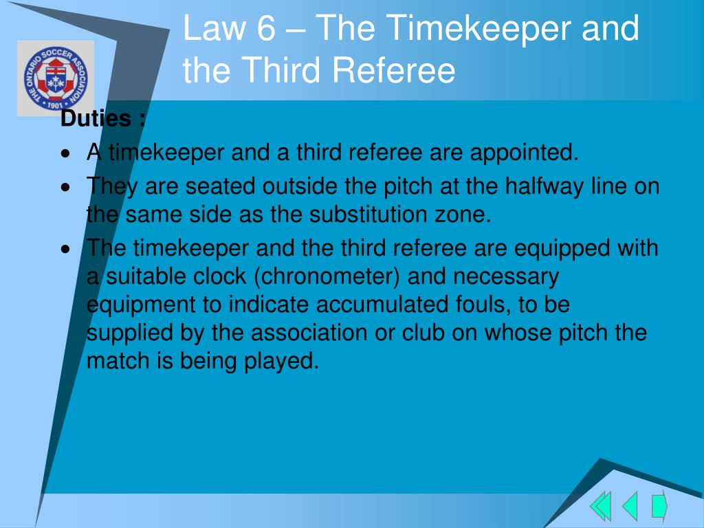 Law 6 – The Timekeeper and the Third Referee