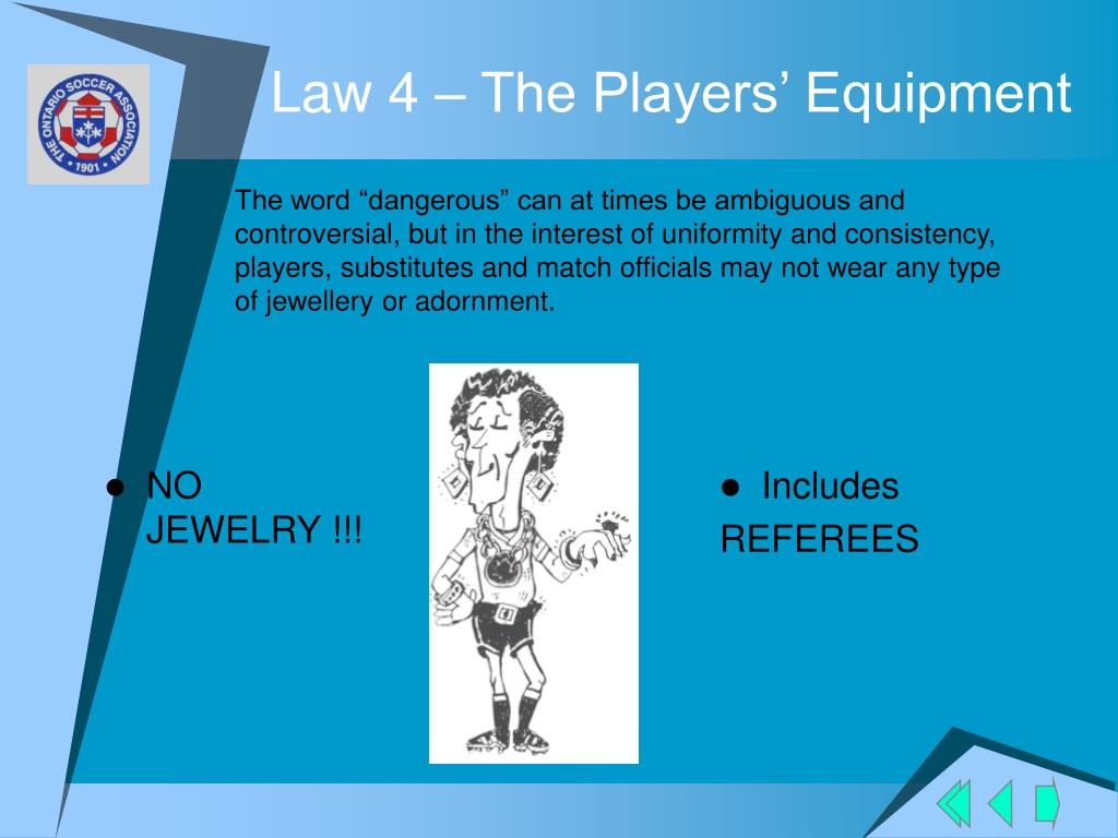 Law 4 – The Players' Equipment