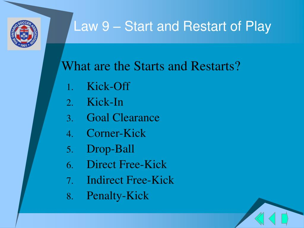 Law 9 – Start and Restart of Play