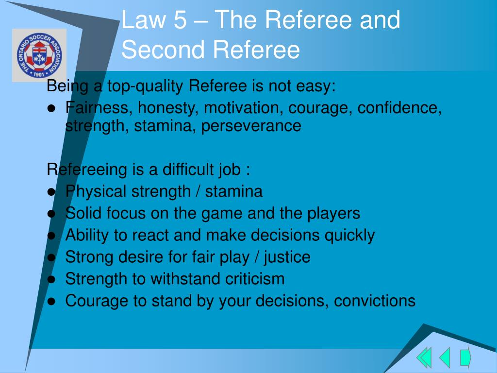 Law 5 – The Referee and Second Referee