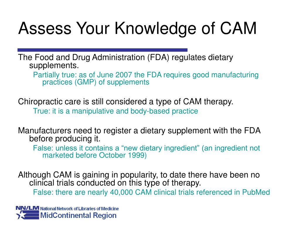 Assess Your Knowledge of CAM