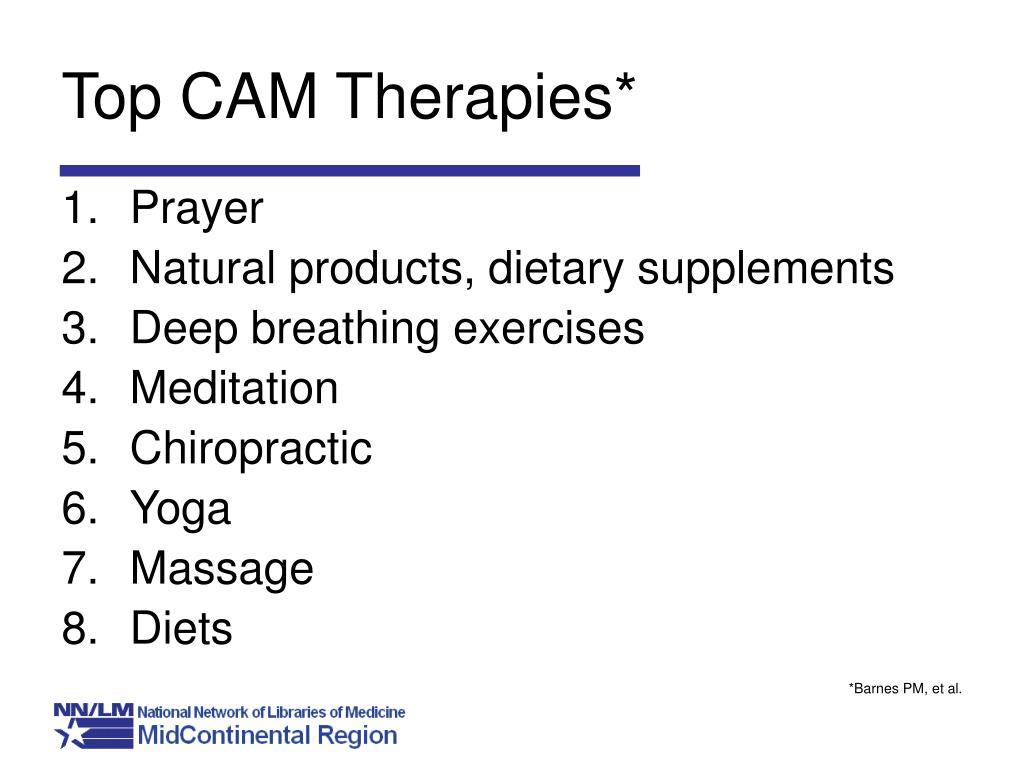 Top CAM Therapies*