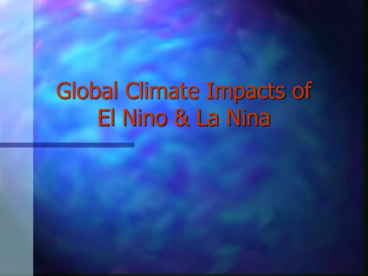 Global Climate Impacts of