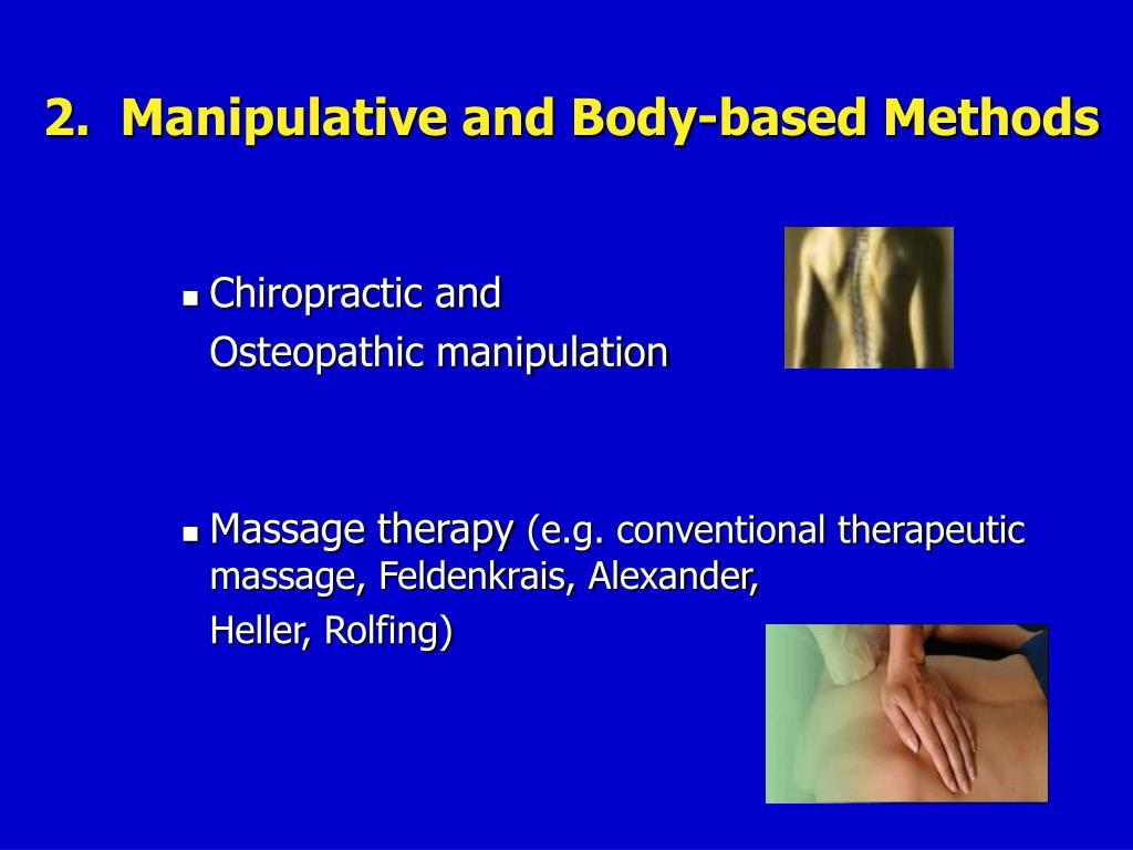 2.  Manipulative and Body-based Methods