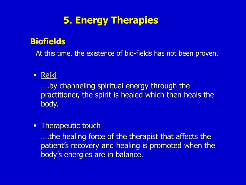 5. Energy Therapies