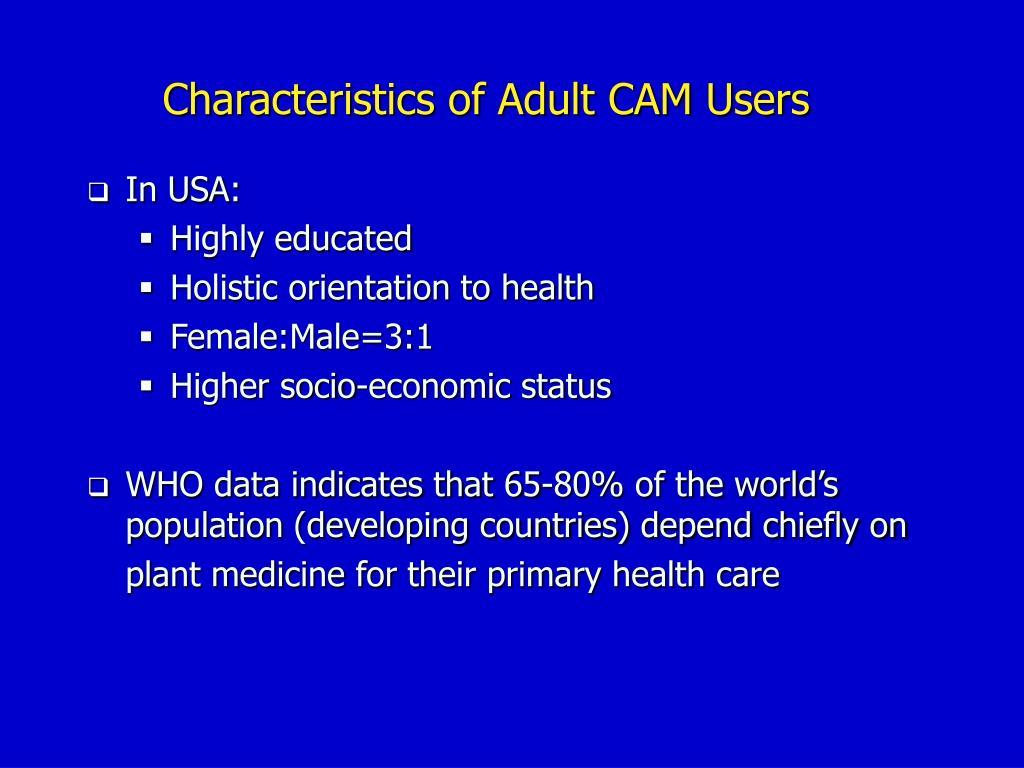 Characteristics of Adult CAM Users