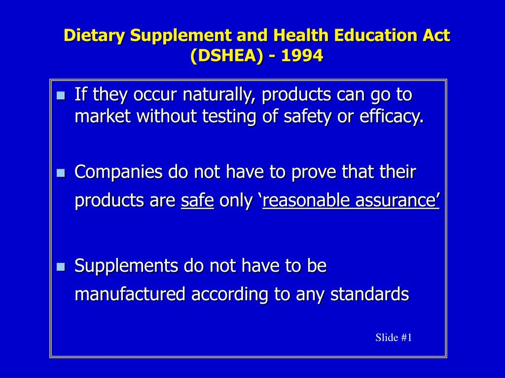 Dietary Supplement and Health Education Act (DSHEA) - 1994
