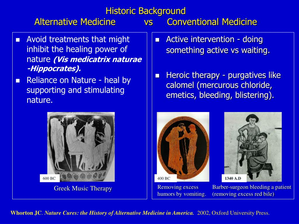 Avoid treatments that might inhibit the healing power of nature