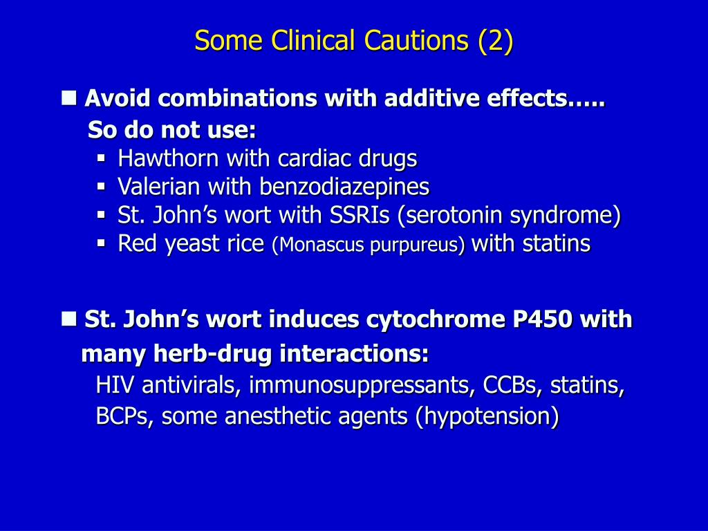 Some Clinical Cautions (2)