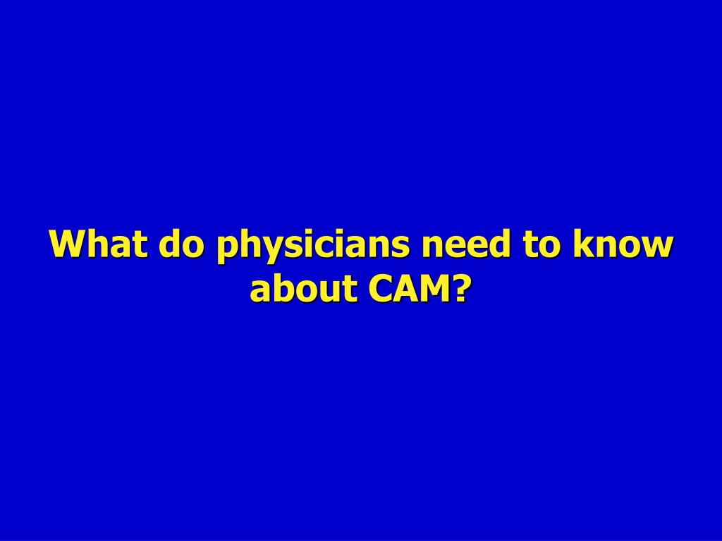 What do physicians need to know