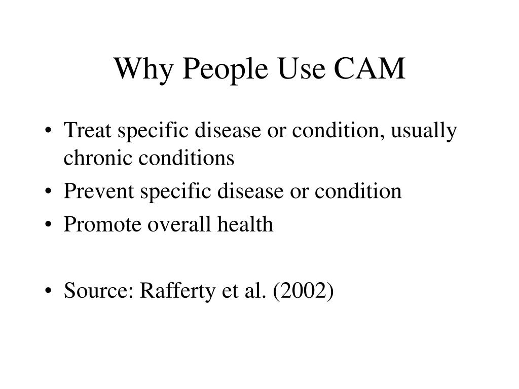 Why People Use CAM