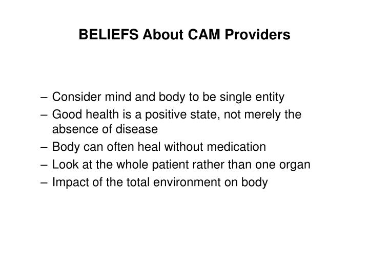 Beliefs about cam providers