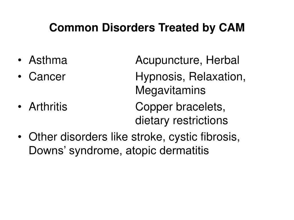 Common Disorders Treated by CAM