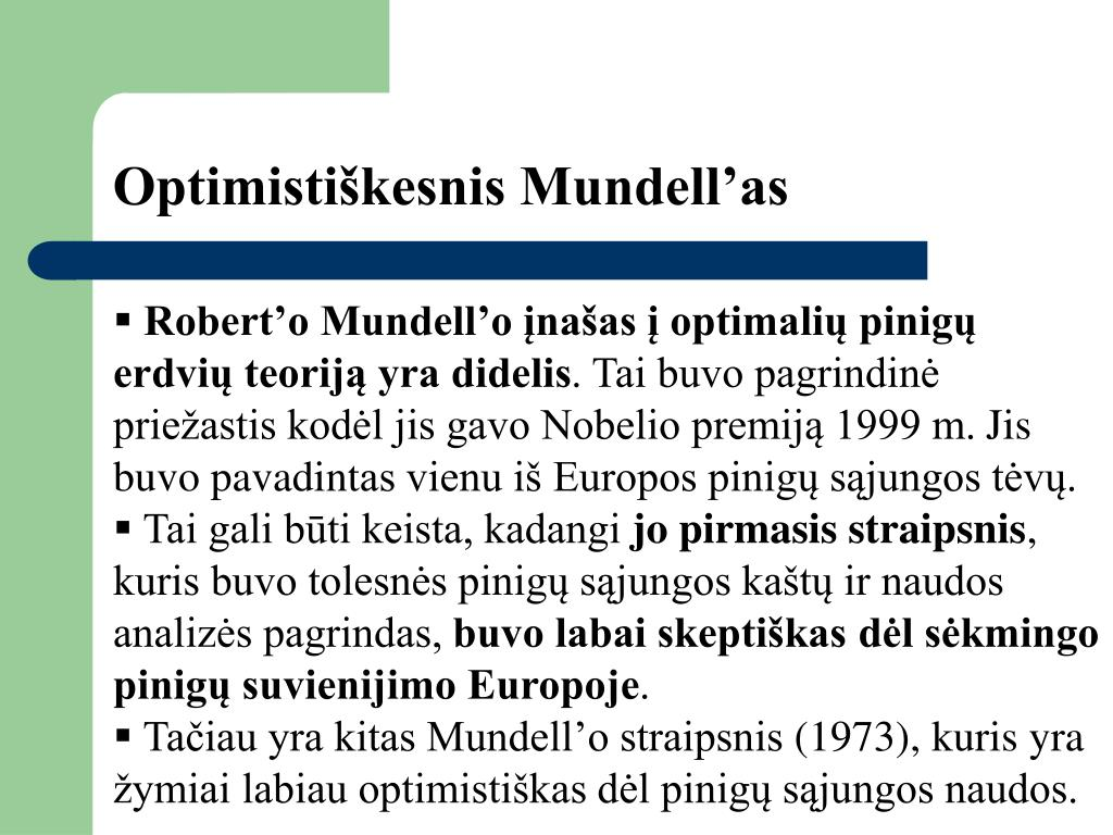 Optimistiškesnis Mundell'as