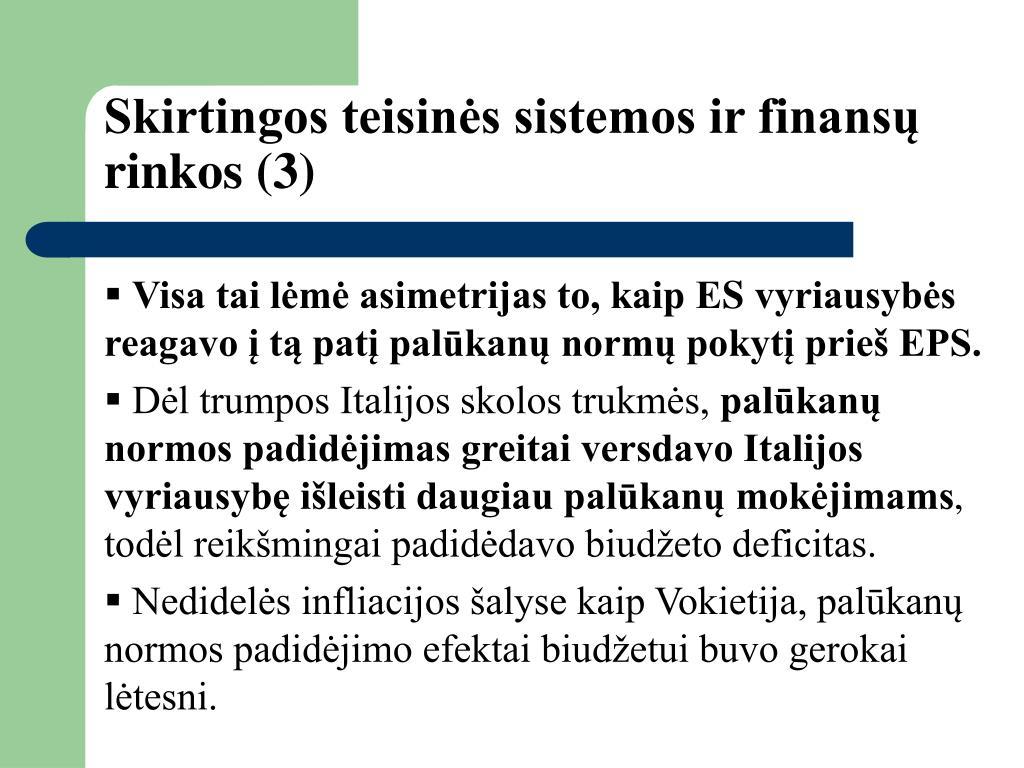 Skirtingos teisinės sistemos ir finansų rinkos