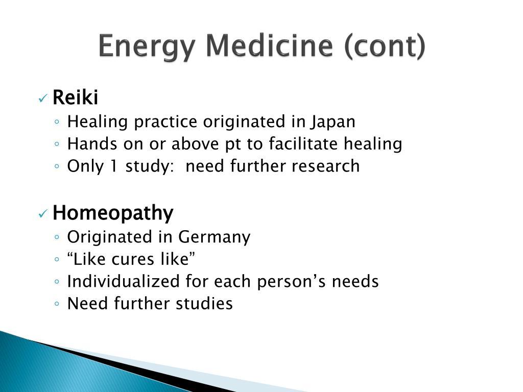 Energy Medicine (cont)