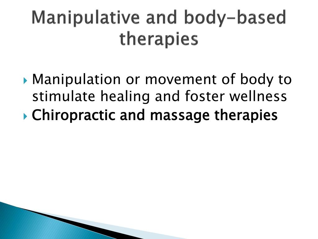 Manipulative and body-based therapies