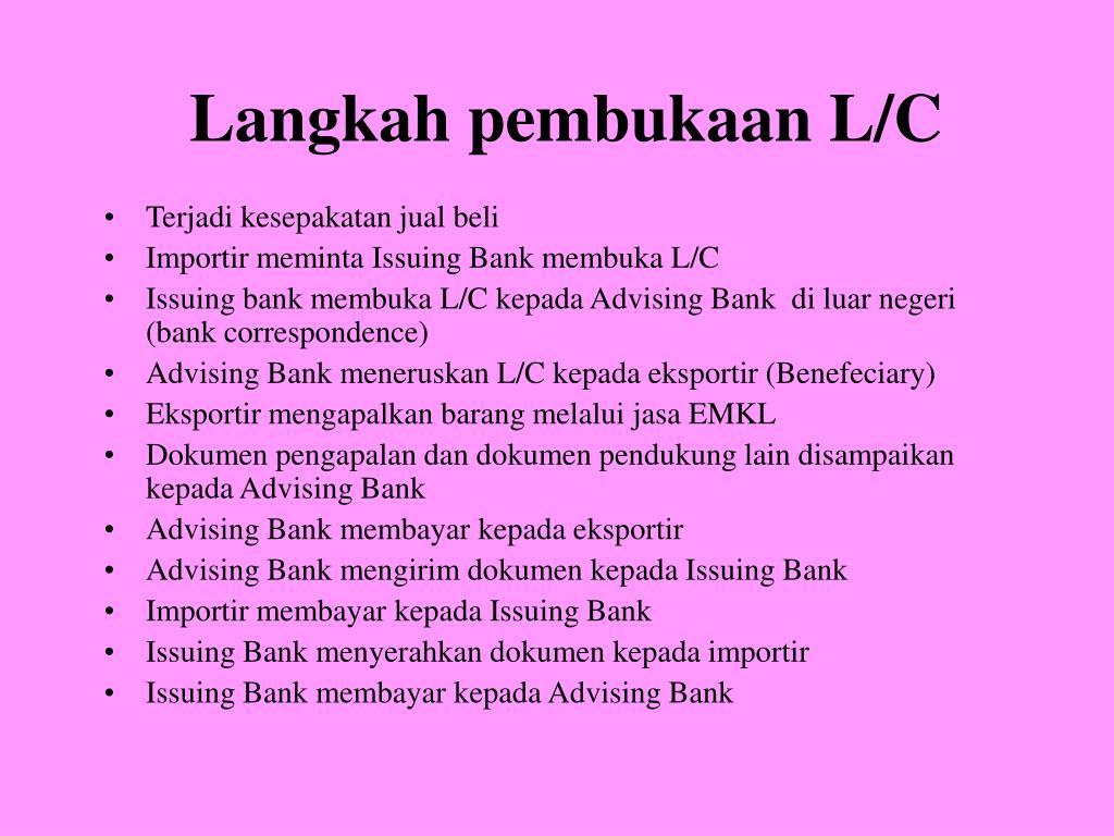 Langkah pembukaan L/C