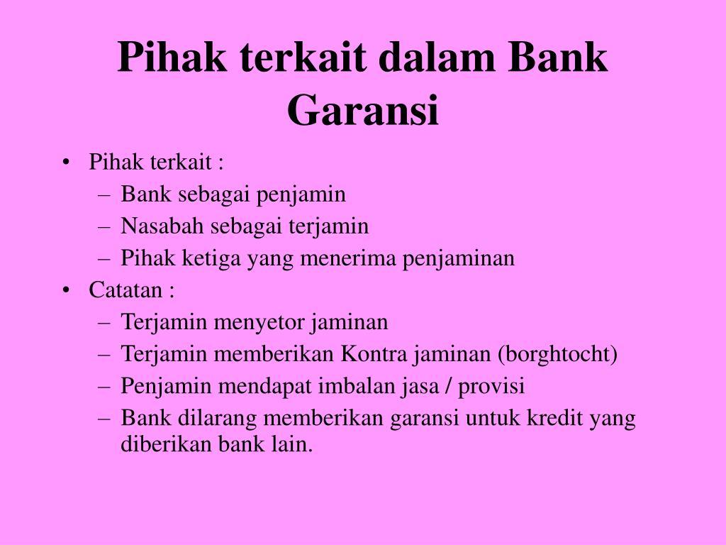 Pihak terkait dalam Bank Garansi