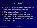 is it safe