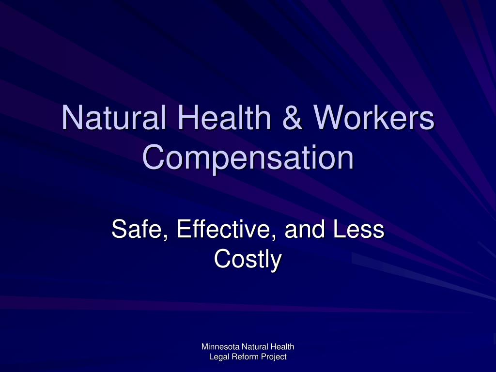 Natural Health & Workers Compensation