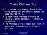 onsite wellness tips