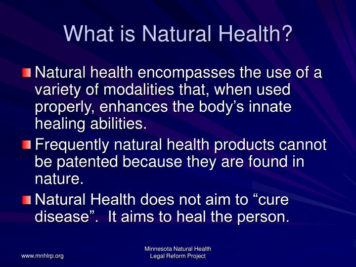 What is natural health l.jpg