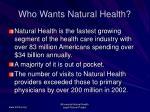 who wants natural health17