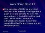 work comp case 1